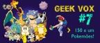 Geek_Vox_7_Cover